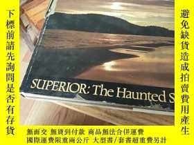 二手書博民逛書店SUPERIOR:TheHaunted罕見shore《精裝 外文