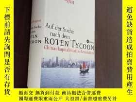 二手書博民逛書店Auf罕見Der Suche Nach Dem Roten Tycoon:Chinas Kapitalistisc