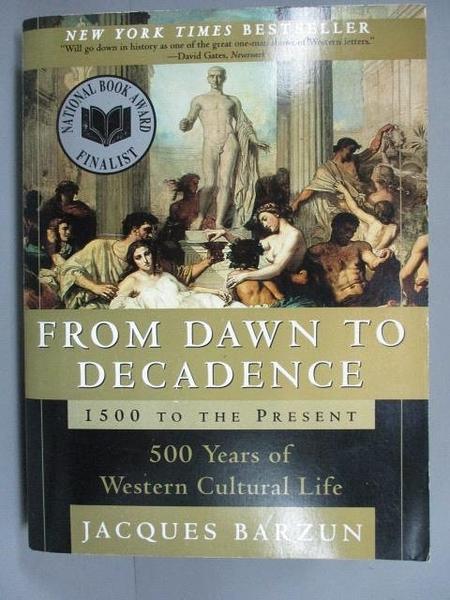 【書寶二手書T4/歷史_ICO】From dawn to decadence-500 years of western…