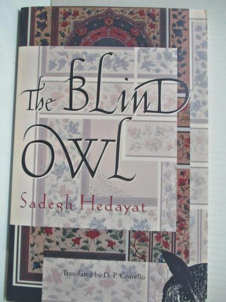 【書寶二手書T1/原文小說_GYW】Blind Owl_Hedayat, Sadegh
