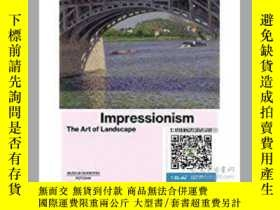 二手書博民逛書店【罕見】Impressionism: The Art of La