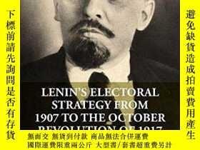 二手書博民逛書店【罕見】2015年出版 Lenin s Electoral St