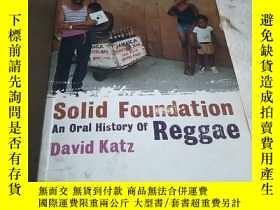 二手書博民逛書店Solid罕見Foundation An oral Histor