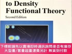 二手書博民逛書店【罕見】A Chemist s Guide to Density Functional Theory (Secon