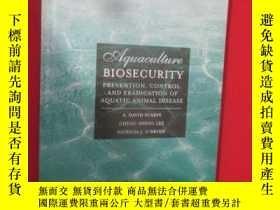 二手書博民逛書店Aquaculture罕見Biosecurity: Preven