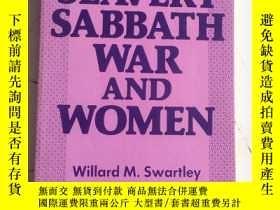 二手書博民逛書店外文原本罕見SLAVERY SABBATH WAR AND WO
