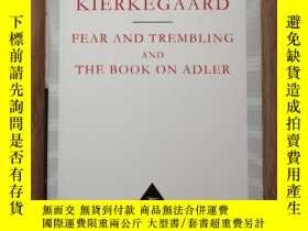 二手書博民逛書店The罕見Fear And Trembling And The Book On Adler 畏懼與顫栗 Soren