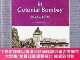 二手書博民逛書店Western罕見Medicine And Public Health In Colonial Bombay 18