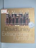 【書寶二手書T4/藝術_PLM】Extraordinary Furniture_David Linley