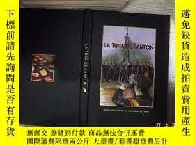 二手書博民逛書店LA罕見TUNA DE CANTON 拉圖納德坎頓。、Y261116