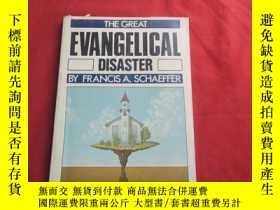 二手書博民逛書店The罕見Great Evangelical DisasterY179070 【美】弗朗西斯·薛華 Franc