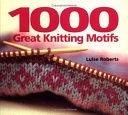 二手書博民逛書店 《1000 Great Knitting Motifs》 R2Y ISBN:1843400928│Collins & Brown