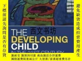 二手書博民逛書店【罕見】2013年出版 The Developing Child