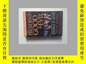 二手書博民逛書店THE罕見PRESIDENT OF GOOD & EVILY21