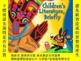 二手書博民逛書店Children s罕見Literature, BrieflyY364682 Jacobs, James S.