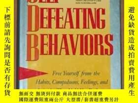 二手書博民逛書店Self-defeating罕見Behaviors: Free