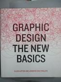 【書寶二手書T9/廣告_QJN】Graphic Design: The New Basics_Lupton, Ellen