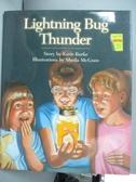 【書寶二手書T6/兒童文學_QFX】Lightning Bug Thunder_Katie Burke, Sheila