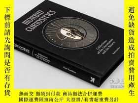 二手書博民逛書店病態的好奇心:稀奇詭異的收藏 Morbid罕見Curiosities: CollectionsY335736