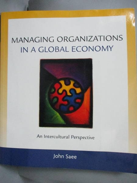 【書寶二手書T7/原文書_JKF】Managing Organizations in a Global Economy/