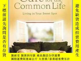 二手書博民逛書店The罕見Cure for the Common LifeY23583 Lucado, Max ISBN:9