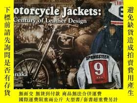 二手書博民逛書店MOTORCYCLE罕見JACKETS: A Century of Leather Design 摩托車 皮衣 皮