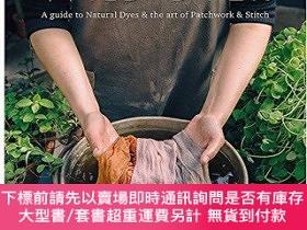 二手書博民逛書店The罕見Wild Dyer: A guide to natural dyes & the art of patc
