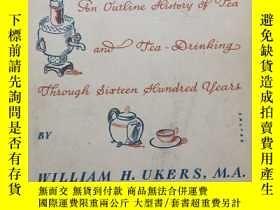 二手書博民逛書店【包罕見】The Romance of Tea,《茶葉羅曼史》,