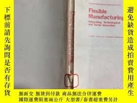 二手書博民逛書店Flexible罕見Manufacturing INTEGRAT