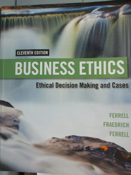 【書寶二手書T9/傳記_YAR】Business Ethics 11/E_Ferrell