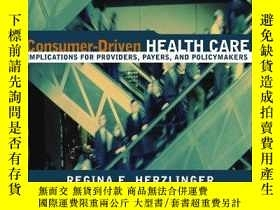 二手書博民逛書店Consumer-driven罕見Health CareY364682 Herzlinger, Regina
