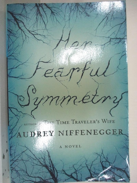 【書寶二手書T1/原文小說_EG5】Her Fearful Symmetry-A Novel_Niffenegger, Audrey