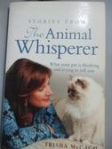 【書寶二手書T5/原文小說_OFO】Stories From The Animal Whisperer: What Yo