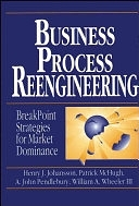 二手書《Business Process Reengineering: Breakpoint Strategies for Market Dominance》 R2Y ISBN:0471950882