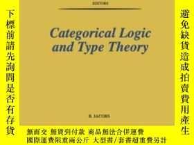 二手書博民逛書店Categorical罕見Logic And Type Theory (studies In Logic And