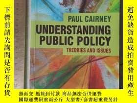 二手書博民逛書店understanding罕見public policy theories and issues philosop