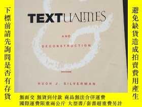 二手書博民逛書店Textualities:罕見Between Hermeneutics And Deconstruction (c