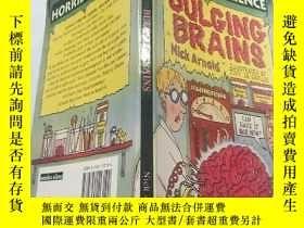 二手書博民逛書店BULGING罕見BRAINS: 鼓起的大腦Y200392