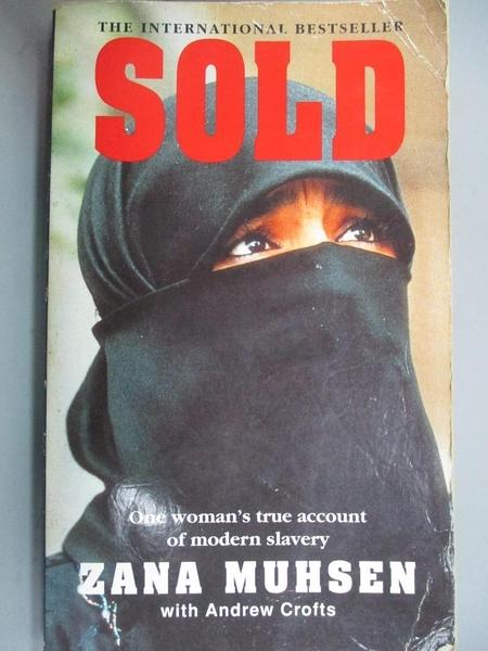 【書寶二手書T2/原文書_CEW】Sold: A Story of Modern-day Slavery_Muhsen, Zana/ Crofts, Andrew