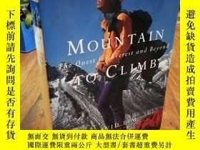 二手書博民逛書店Mountain罕見to climb: The quest fo