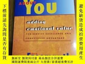二手書博民逛書店What罕見Customers Like About You: Adding Emotional Value fo