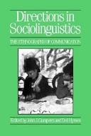 二手書博民逛書店《Directions in Sociolinguistics: The Ethnography of Communication》 R2Y ISBN:0631149872