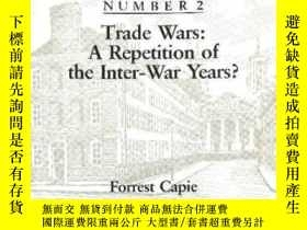 二手書博民逛書店Trade罕見Wars: A Repetition Of The Inter-war Years (current