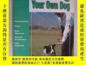 二手書博民逛書店The罕見guide to Training your own