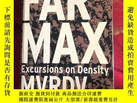 二手書博民逛書店far罕見max,excursions on densityY253406 mvrdv 出版2000