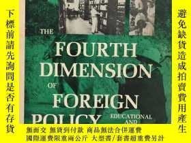 二手書博民逛書店THE罕見FOURTH DIMENSION OF FOREIGN