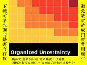 二手書博民逛書店Organized罕見UncertaintyY364682 Power, Michael Oxford Uni