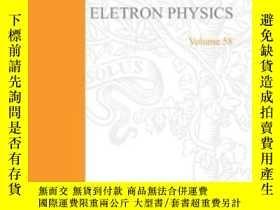 二手書博民逛書店Advances罕見In Electronics & Electron Physics Volume 58 (v.