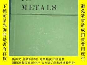 二手書博民逛書店Hydrogen罕見in Meatals 氫在金屬中的作用Y153827 L.M.BERNSTEIN 如圖