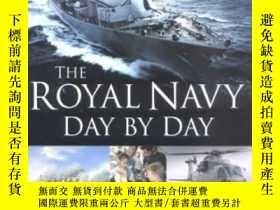二手書博民逛書店The罕見Royal Navy Day By Day-皇家海軍日復一日Y436638 A.b. Sainsbu